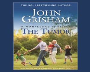 Free Copy of The Tumor by John Grisham