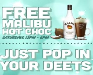Free Malibu Hot Choc Drink