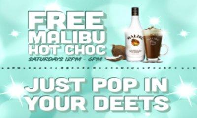Free Malibu Hot Choc Drink